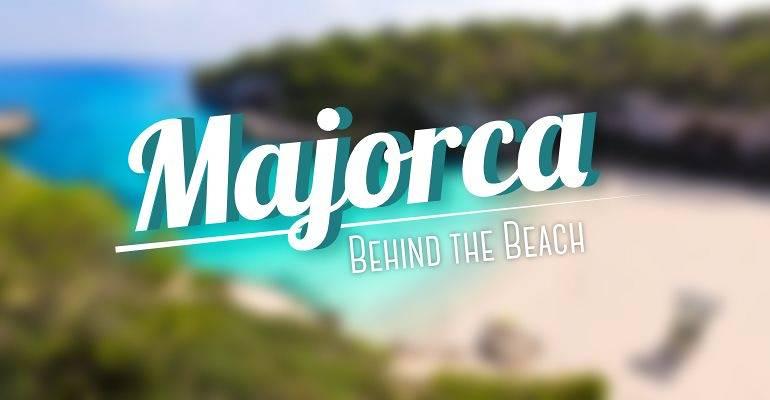 Majorca - Behind the Beach